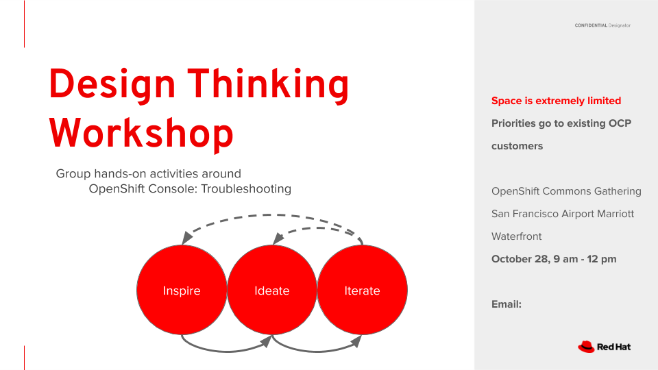 Request your invitation to attend the Design Thinking Workshop to be held in conjuction with the upcoming OpenShift Commons Gathering in San Francisco on Oct 28th.