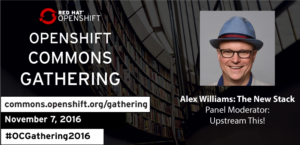 Join Alex at the OpenShift Commons Gathering November 7th Seattle!