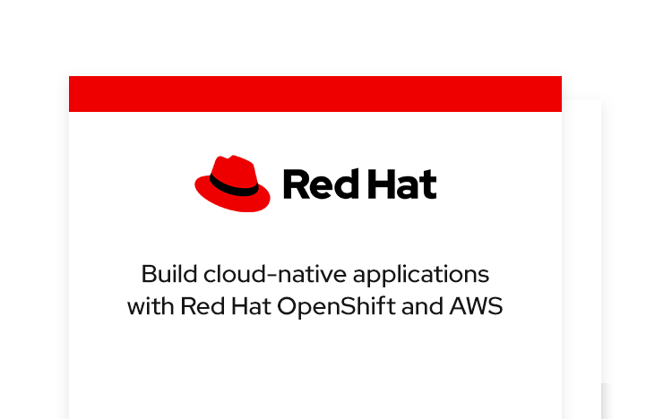 Build cloud-native applications with Red Hat OpenShift and AWS