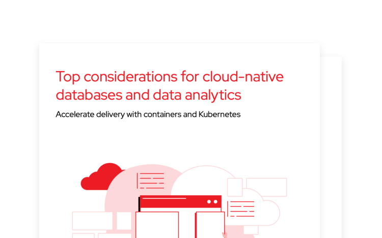 Top considerations for cloud-native databases and data analytics